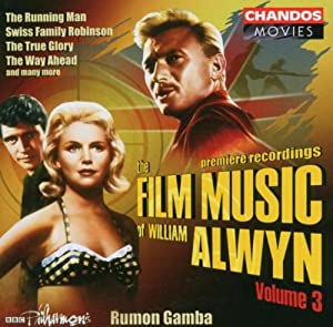 The Film Music Of William Alwyn Vol 3 from Chandos