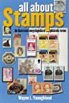 All about Stamps: An Illustrated Ency...