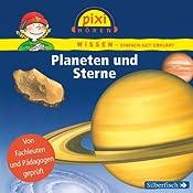 Planeten und Sterne (Pixi Wissen) | Cordula Thörner, Martin Nusch, Monica Wittmann