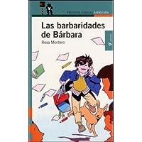 LAS BARBARIDADES DE BARBARA (Proxima Parada 10 Años)