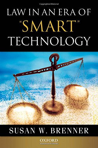 Law in an Era of Smart Technology