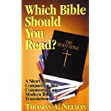 Which Bible Should You Read?by Thomas A. Nelson