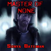Master of None | [Sonya Bateman]