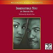 Irresistible You  | [Francis Ray]