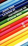 Breve Et Merveil Vie Oscar Wao (French Edition) (2264049995) by Diaz, Junot
