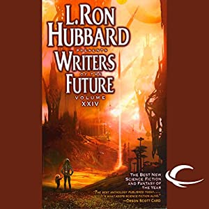 L. Ron Hubbard Presents Writers of the Future, Volume 24 Audiobook