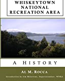 img - for Whiskeytown National Recreation Area: A History book / textbook / text book