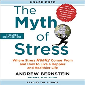 The Myth of Stress Audiobook