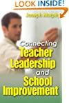 Connecting Teacher Leadership and Sch...