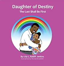 Daughter of Destiny The Last Shall Be First