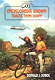 Encyclopedia Brown Tracks Them Down (0525672141) by Sobol, Donald J.
