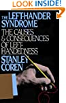 The Left-Hander Syndrome: The Causes...