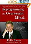 Reprogramming the Overweight Mind (In...