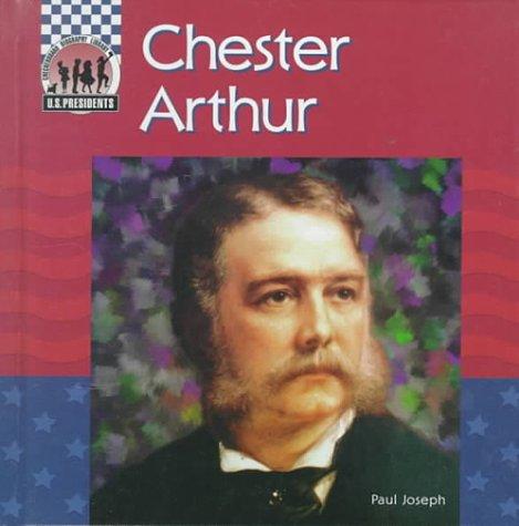 chester alan arthur essay