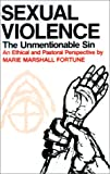 img - for Sexual Violence: The Unmentionable Sin book / textbook / text book