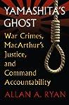 Yamashita's Ghost: War Crimes, MacArt...