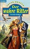 Der wahre Ritter. (3442246970) by Dexter, Susan