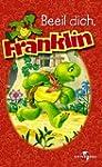 Franklin 1 - Beeil dich, Franklin/Fra...