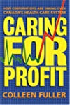 Caring for Profit: How Corporations A...
