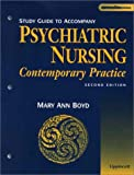 img - for Study Guide to Accompany Psychiatric Nursing: Contemporary Practice book / textbook / text book