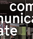 Communicate:independent British graphic design since the sixties