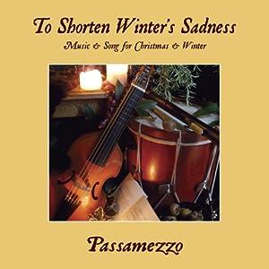 To Shorten Winter's Sadness
