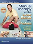Manual Therapy for the Low Back and P...