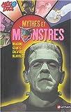 echange, troc Laura Buller - Les Mythes et les monstres : Dragons, géants, créatures bizarres