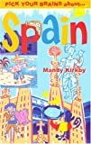 Pick Your Brains About Spain (Pick Your Brains - Cadogan)