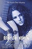Rainy Day Women: An Austin Starr Mystery (Austin Starr Mysteries Book 2) (English Edition)