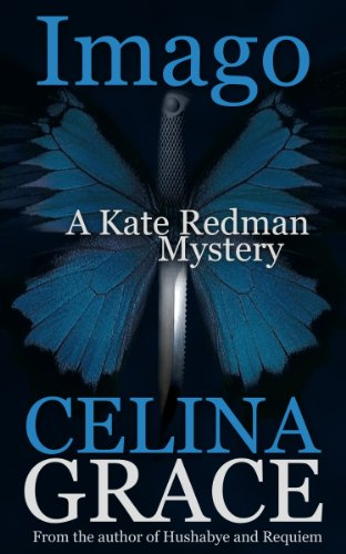Imago (A Kate Redman Mystery: Book 3) (The Kate Redman Mysteries)