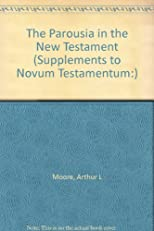 The Parousia in the New Testament