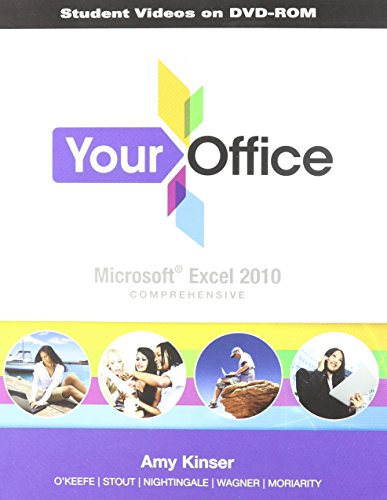 Student Video CD for Your Office: Microsoft Excel 2010 Comprehensive