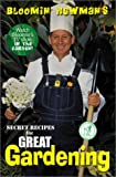 "Bloomin' Newman's Secret Recipes for Great Gardening (0965386961) by George ""Bloomin'"" Newman"