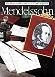 img - for Mendelssohn (Illustrated Lives of the Great Composers) book / textbook / text book
