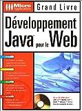 echange, troc Elke Niedermair, Mickael Niedermair - Le Grand Livre : Développement Java pour le Web