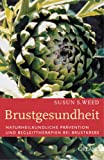 Brustgesundheit (3936937281) by Susun S. Weed