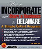 How to Incorporate and Start a Business in Delaware