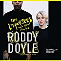 The Deportees and Other Stories Audiobook by Roddy Doyle Narrated by Hugh Lee