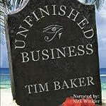 Unfinished Business | Tim Baker