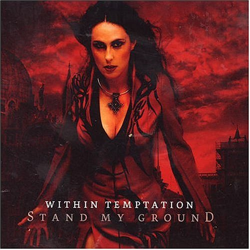 Within Temptation - Stand My Ground, Pt. 1 - Zortam Music