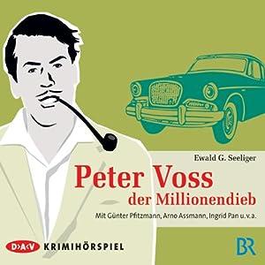 Peter Voss, der Millionendieb Hörspiel