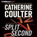 Split Second: An FBI Thriller (       ABRIDGED) by Catherine Coulter Narrated by Renee Raudman, Paul Costanzo