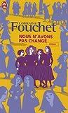 echange, troc Lorraine Fouchet - Nous n'avons pas changé