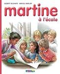 Martine � l'�cole (Albums Martine)