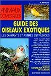 Guide des oiseaux exotiques : Les Dia...