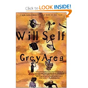 Grey Area (Will Self) Will Self