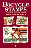 Dan Gindling Bicycle Stamps: Bikes and Cycling on the World's Postage Stamps (Bicycle Books)