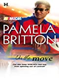 img - for On the Move (Harlequin NASCAR) book / textbook / text book