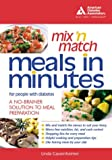 img - for Mix 'n Match Meals in Minutes for People with Diabetes book / textbook / text book
